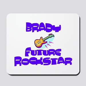 Brady - Future Rock Star Mousepad
