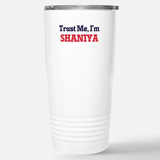 Trust Me, I'm Shaniya Stainless Steel Travel Mug