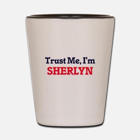 Trust Me, I'm Sherlyn Shot Glass