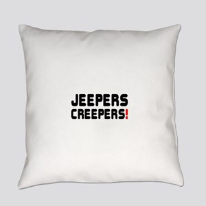 JEEPERS CREEPERS! Everyday Pillow