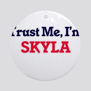 Trust Me, I'm Skyla Round Ornament