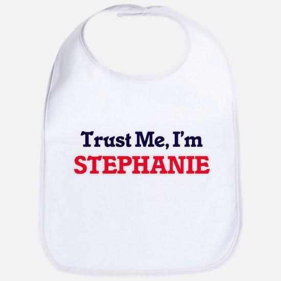 Trust Me, I'm Stephanie Bib