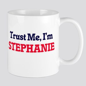 Trust Me, I'm Stephanie Mugs