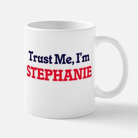 Trust Me, I'm Stephanie Mugs