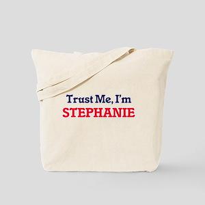 Trust Me, I'm Stephanie Tote Bag