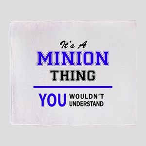 It's MINION thing, you wouldn't unde Throw Blanket