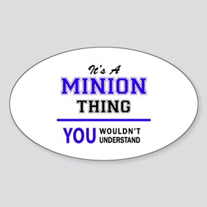 It's MINION thing, you wouldn't understand Sticker