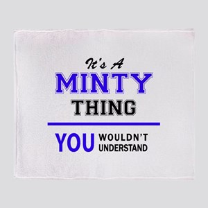 It's MINTY thing, you wouldn't under Throw Blanket