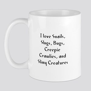 I love Snails, Slugs, Bugs, C Mug