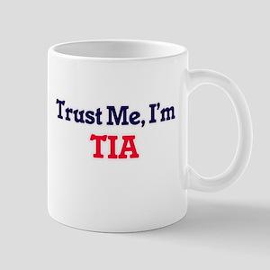 Trust Me, I'm Tia Mugs