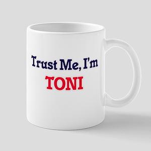 Trust Me, I'm Toni Mugs