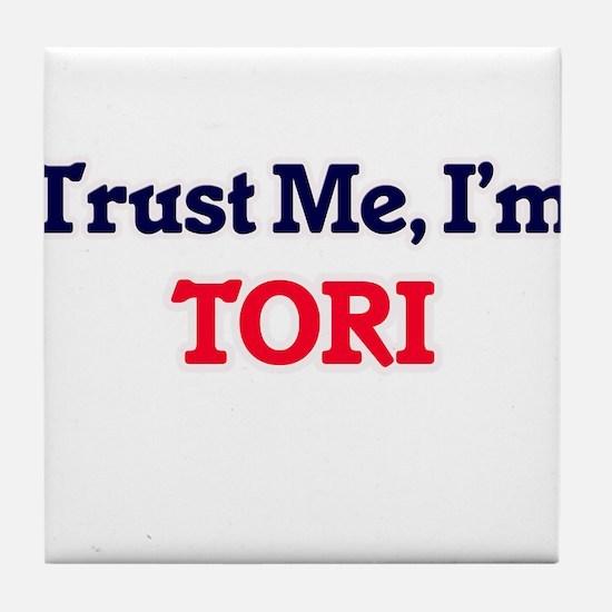 Trust Me, I'm Tori Tile Coaster