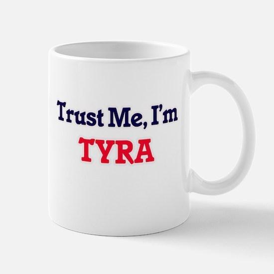 Trust Me, I'm Tyra Mugs