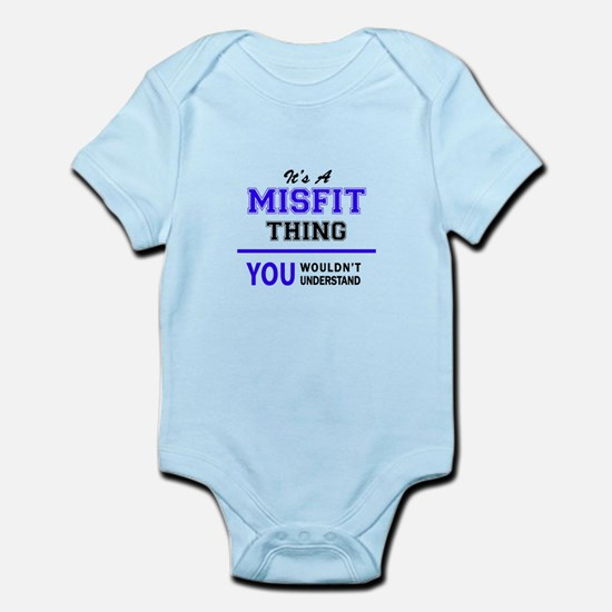 It's MISFIT thing, you wouldn't understa Body Suit