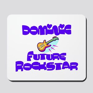 Dominic - Future Rock Star Mousepad