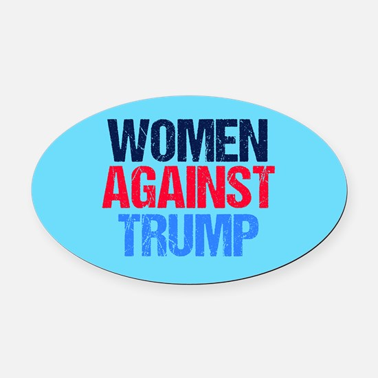 Women Against Trump Oval Car Magnet