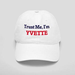 Trust Me, I'm Yvette Cap