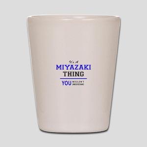 It's MIYAZAKI thing, you wouldn't under Shot Glass