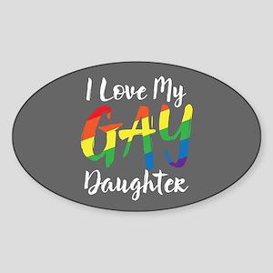 I Love My Gay Daughter Full Bleed Sticker