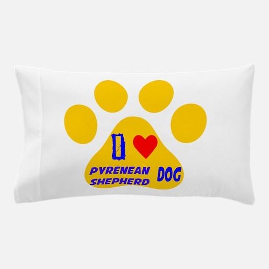 I Love Pyrenean Shepherd Dog Pillow Case