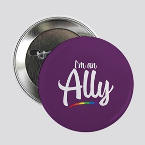 "I'm an Ally - Gay Pride Full Bleed 2.25"" Button"