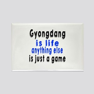 Gyongdang Is Life Anything Else I Rectangle Magnet