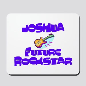 Joshua - Future Rock Star Mousepad