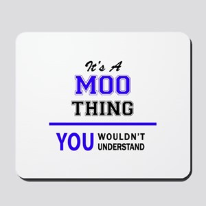 It's MOO thing, you wouldn't understand Mousepad