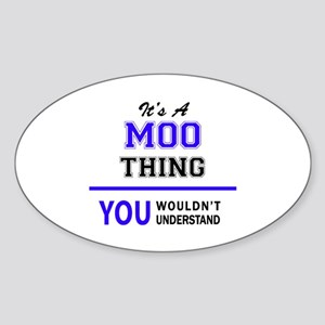 It's MOO thing, you wouldn't understand Sticker
