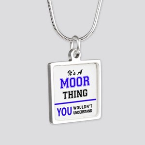 It's MOOR thing, you wouldn't understand Necklaces