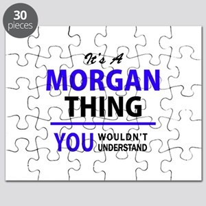 It's MORGAN thing, you wouldn't understand Puzzle
