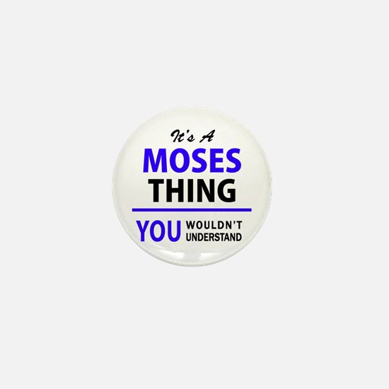 It's MOSES thing, you wouldn't underst Mini Button