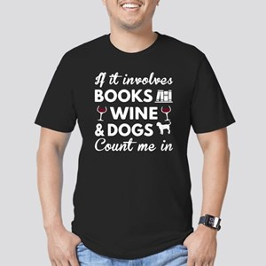 Book Wine And My Dog Shirts T-Shirt