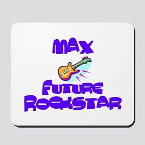 Max - Future Rock Star Mousepad