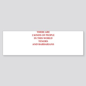 tenor Bumper Sticker