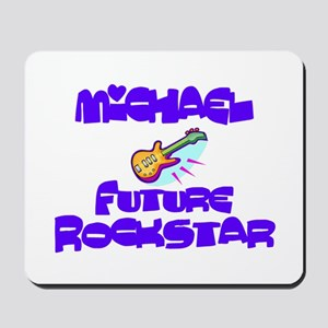 Michael - Future Rock Star Mousepad