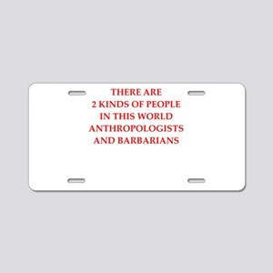 anthropology,anthropologist Aluminum License Plate