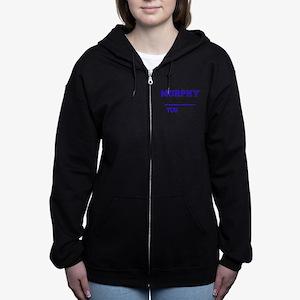 It's MURPHY thing, you wouldn't Women's Zip Hoodie