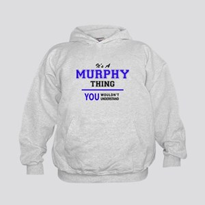 It's MURPHY thing, you wouldn't unders Kids Hoodie