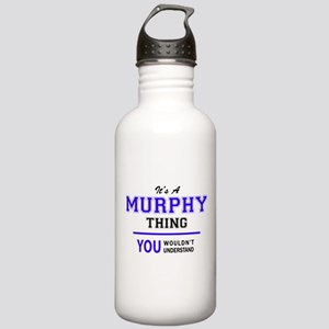 It's MURPHY thing, you Stainless Water Bottle 1.0L