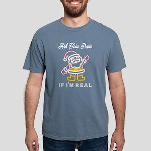 Ask Your Pepa If Im Real Santa Claus Chris T-Shirt