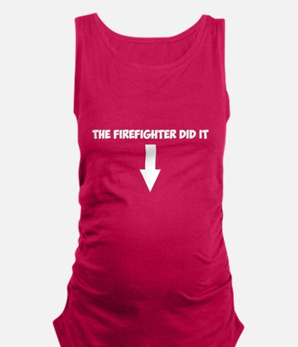 Funny Firefighter Maternity Tank Top