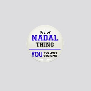 It's NADAL thing, you wouldn't underst Mini Button