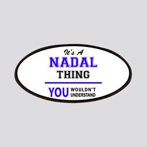 It's NADAL thing, you wouldn't understand Patch