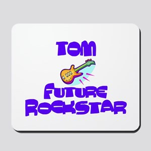 Tom - Future Rock Star Mousepad