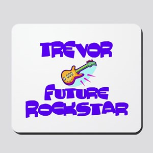 Trevor - Future Rock Star Mousepad