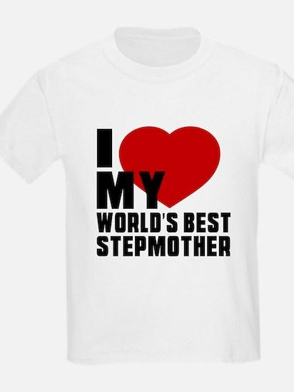 I love My World's Best Stepmoth T-Shirt