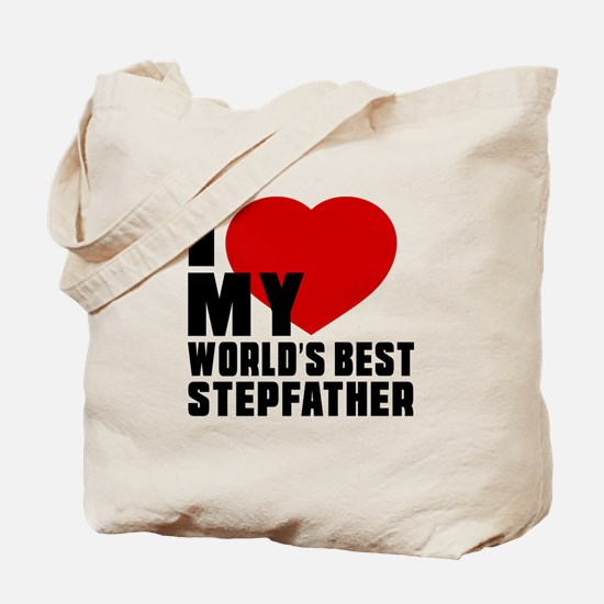 I love My World's Best Stepfather Tote Bag