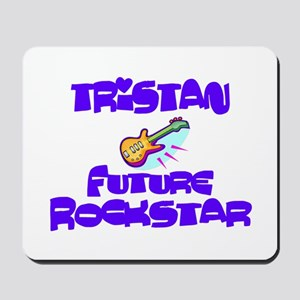 Tristan - Future Rock Star Mousepad