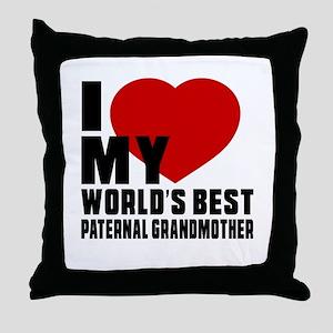 I love My World's Best Paternal grand Throw Pillow
